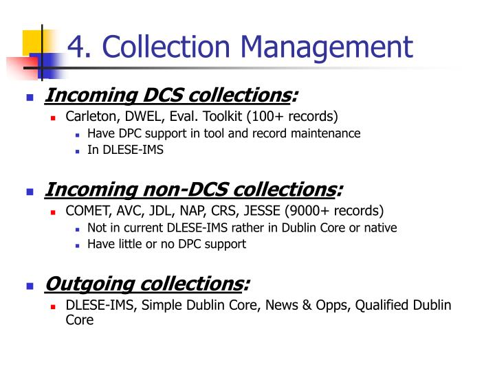 4. Collection Management