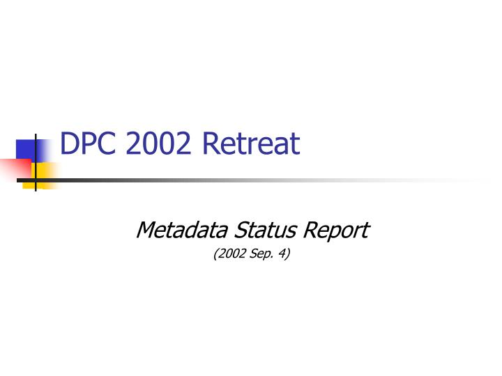 Dpc 2002 retreat