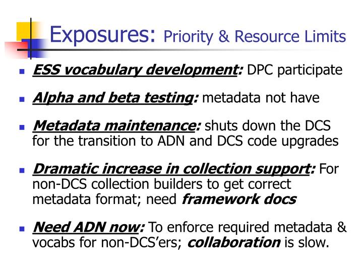 Exposures: