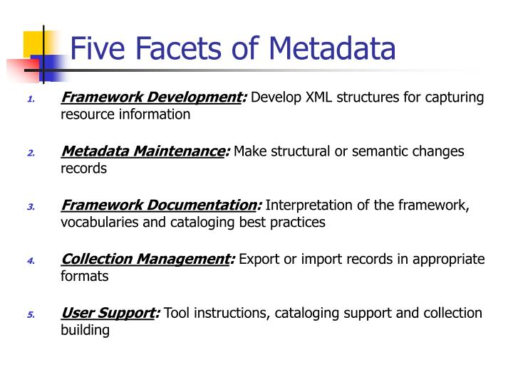 Five Facets of Metadata