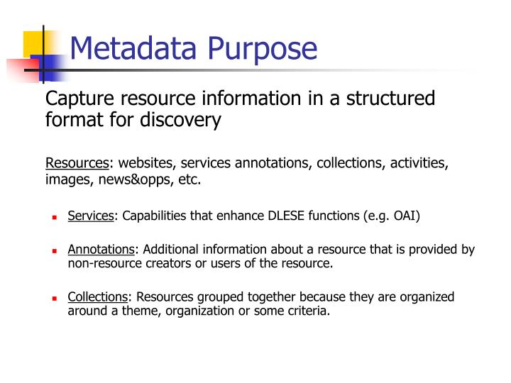 Metadata Purpose