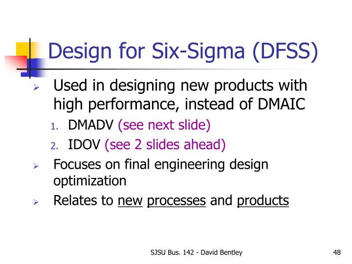 Design for Six-Sigma (DFSS)