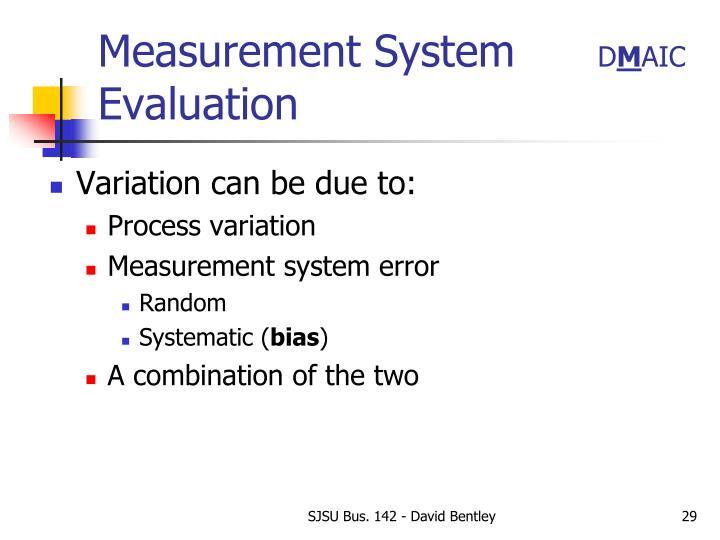 Measurement System