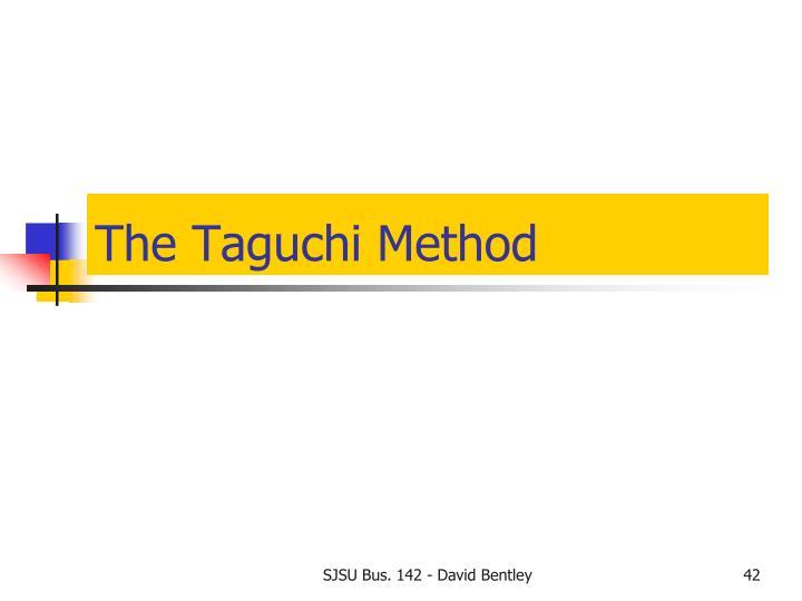 The Taguchi Method