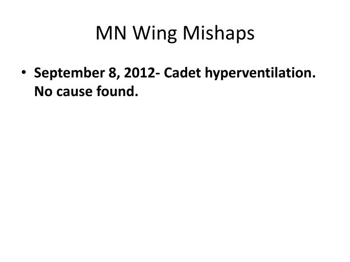 MN Wing Mishaps
