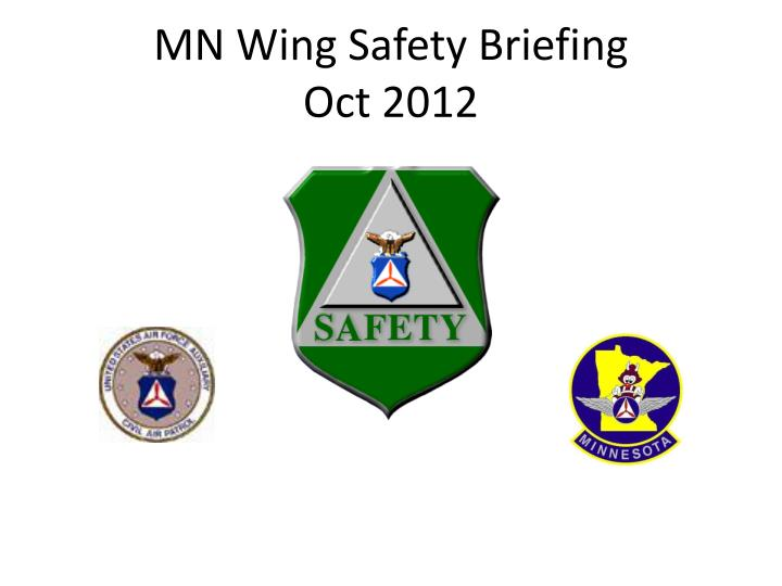 Mn wing safety briefing oct 2012
