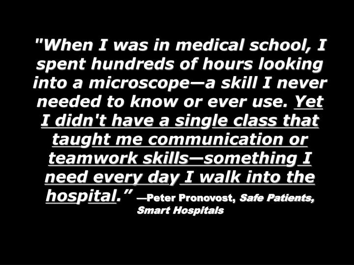 """When I was in medical school, I spent hundreds of hours looking into a microscopea skill I never needed to know or ever use."