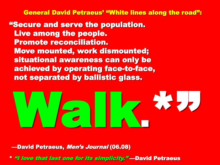 General David Petraeus White lines along the road: