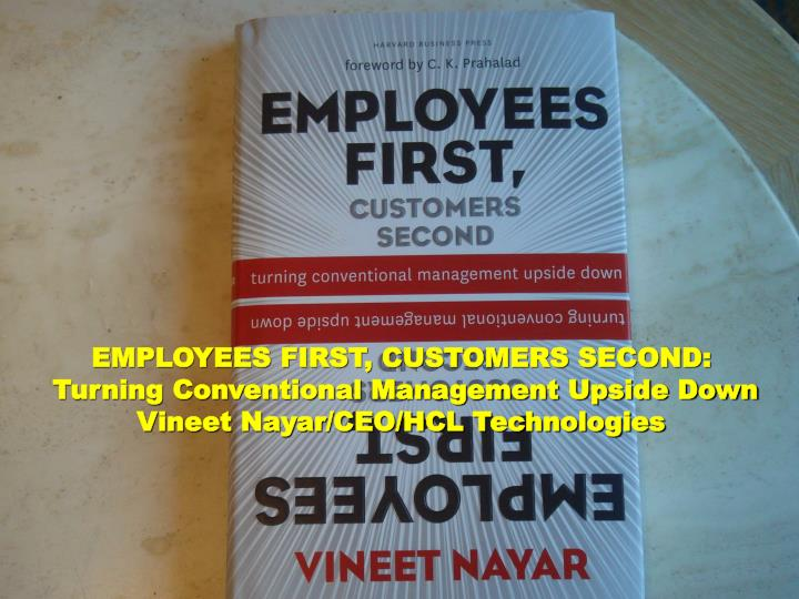 EMPLOYEES FIRST, CUSTOMERS SECOND: