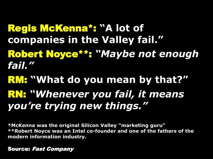 Regis McKenna*: