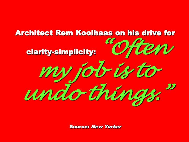 Architect Rem Koolhaas on his drive for