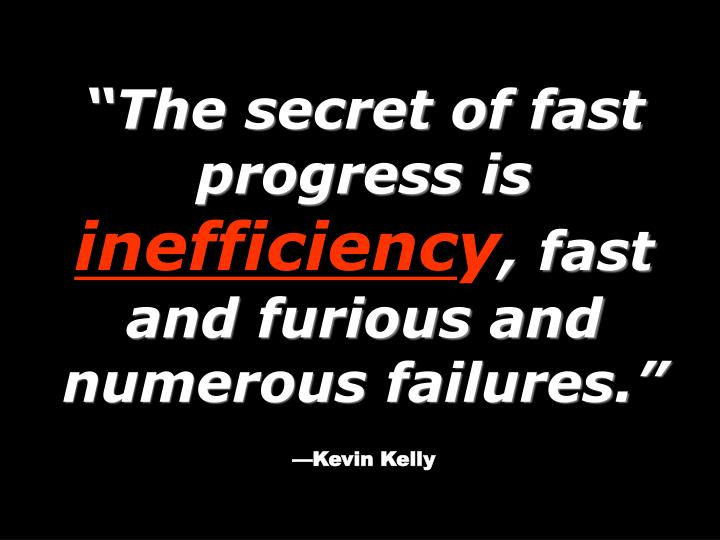 The secret of fast progress is