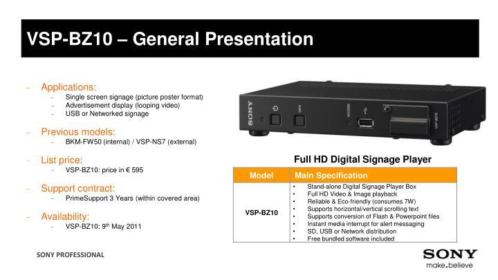 VSP-BZ10 – General Presentation