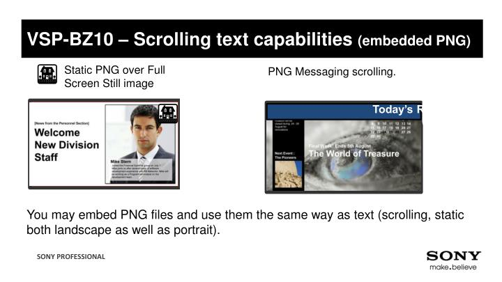 VSP-BZ10 – Scrolling text capabilities