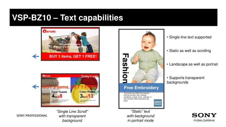 VSP-BZ10 – Text capabilities