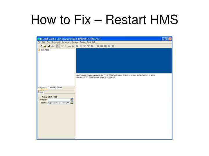 How to Fix – Restart HMS