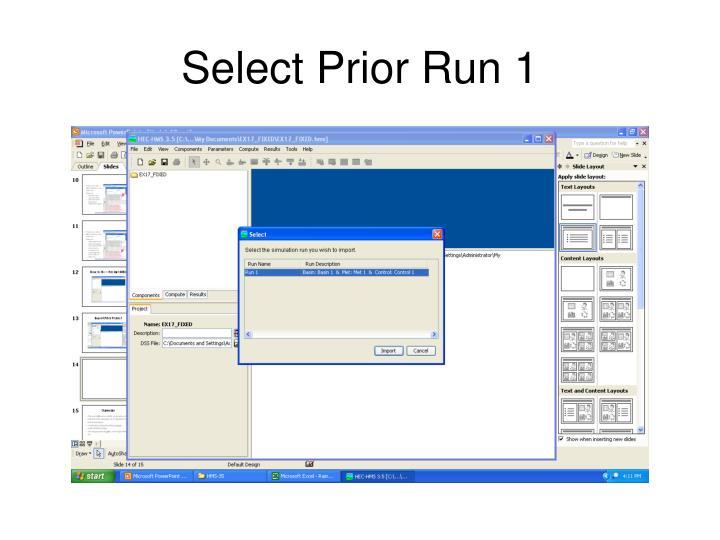 Select Prior Run 1