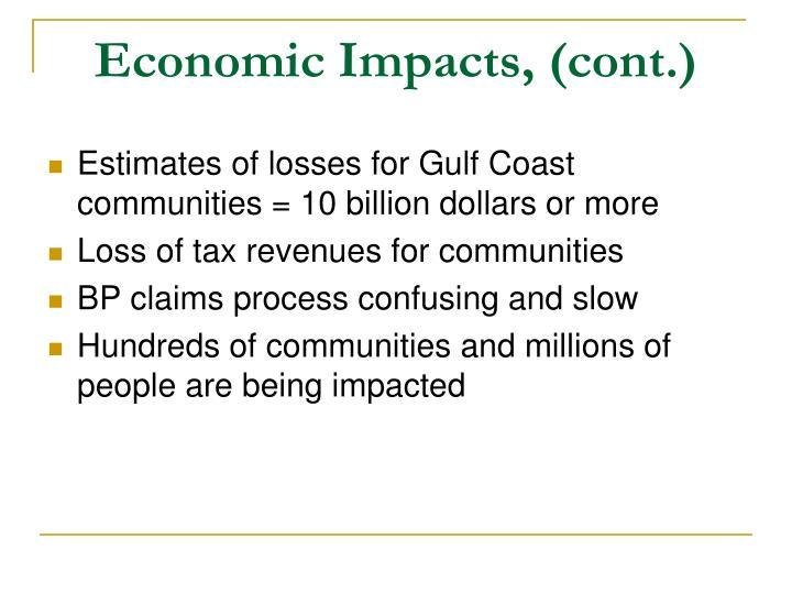 Economic Impacts, (cont.)