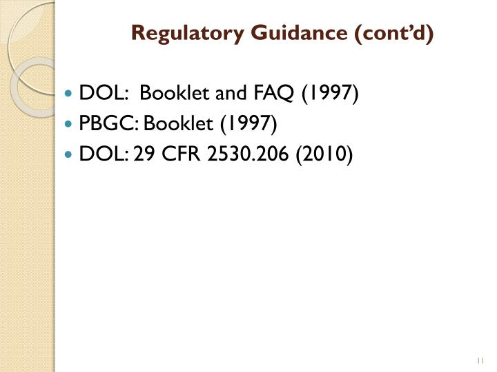 Regulatory Guidance (cont'd)