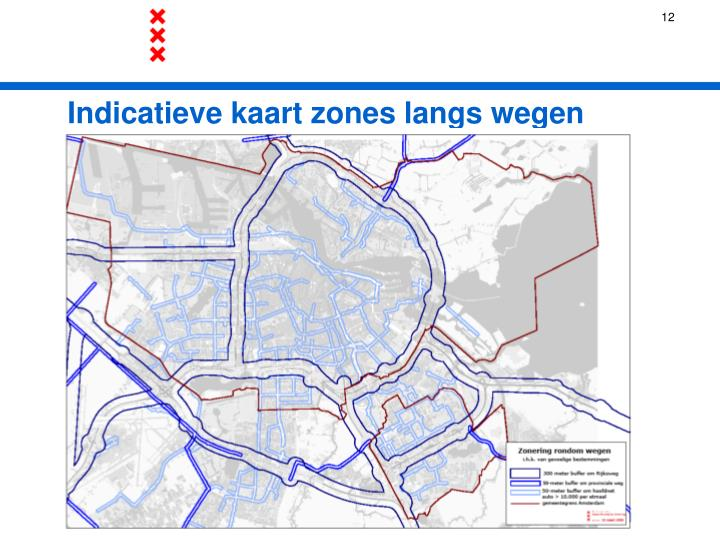 Indicatieve kaart zones langs wegen