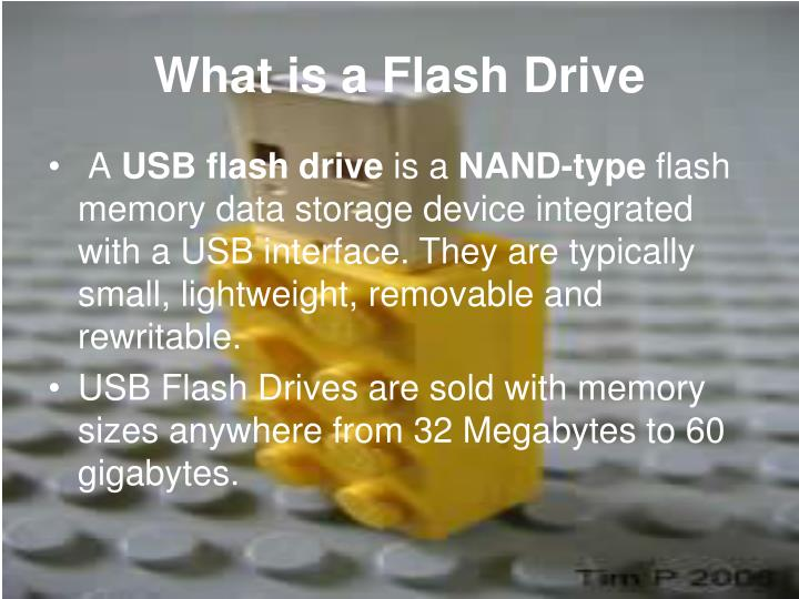 What is a flash drive