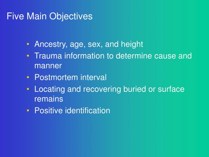 Five Main Objectives