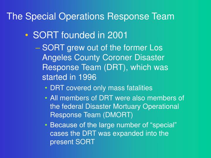The Special Operations Response Team