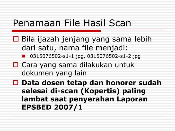 Penamaan File Hasil Scan