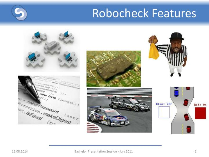 Robocheck Features