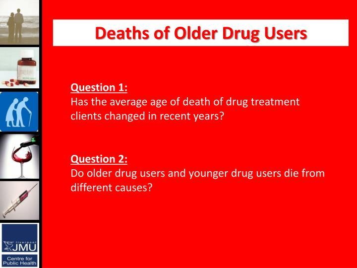 Deaths of Older Drug Users
