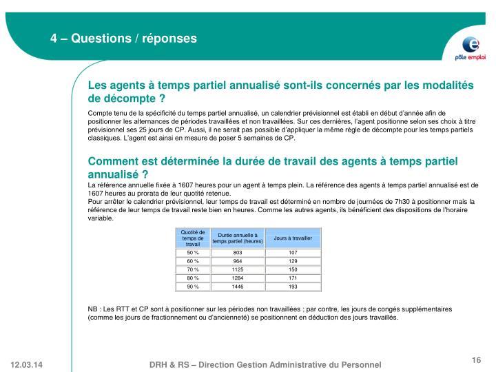 4 – Questions / réponses