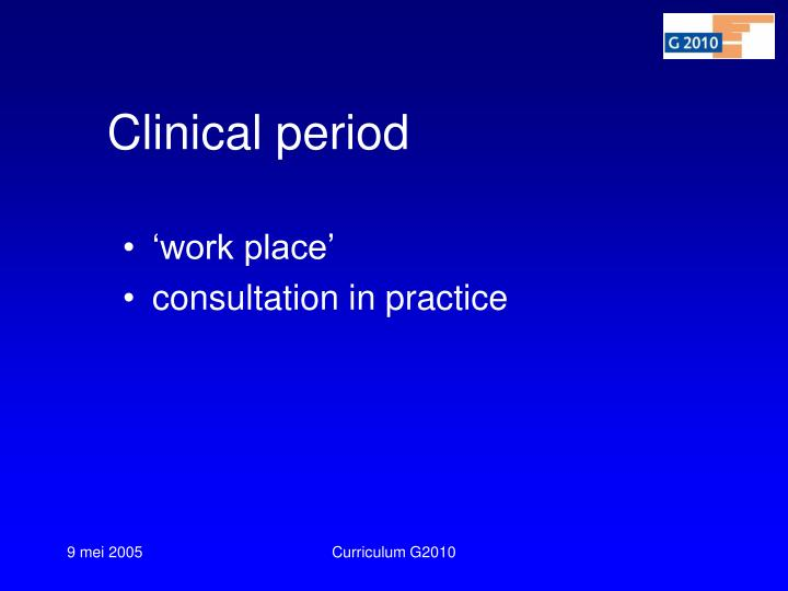 Clinical period