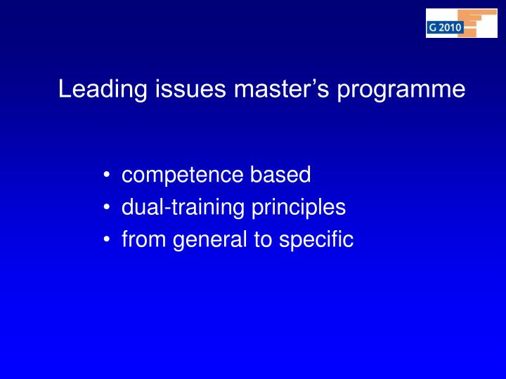 Leading issues master's programme