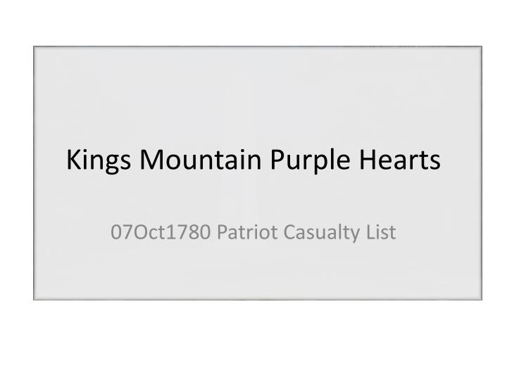 Kings Mountain Purple Hearts