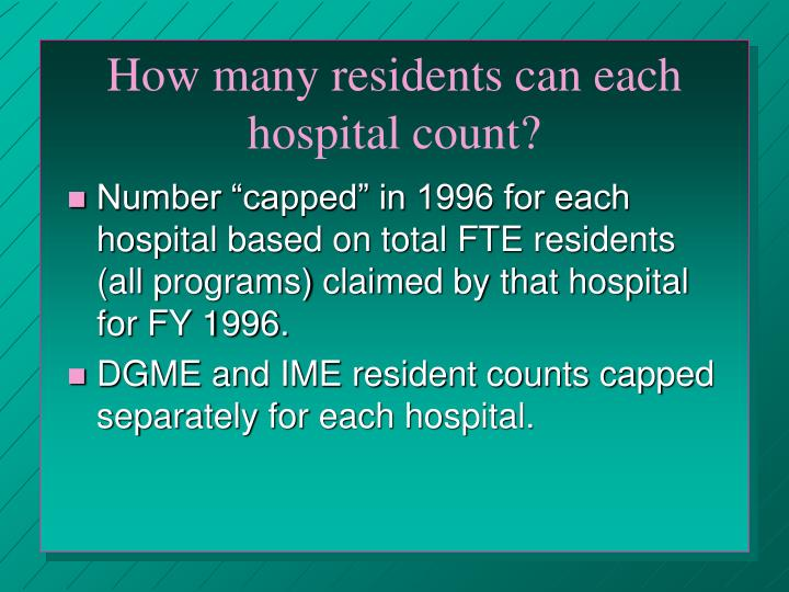 How many residents can each hospital count?