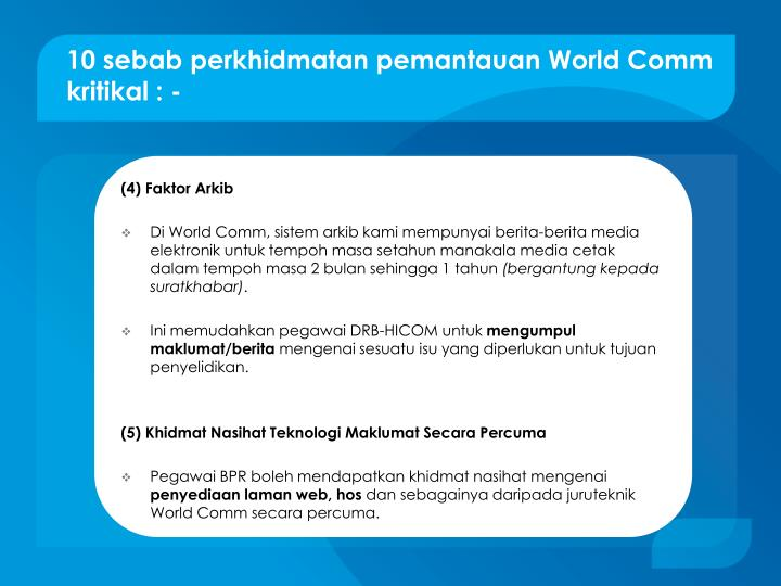 10 sebab perkhidmatan pemantauan World Comm kritikal : -