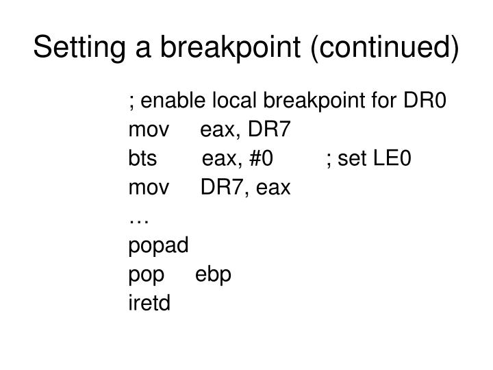 Setting a breakpoint (continued)