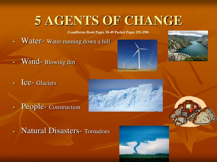 5 AGENTS OF CHANGE