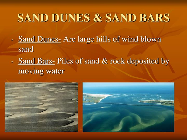 SAND DUNES & SAND BARS