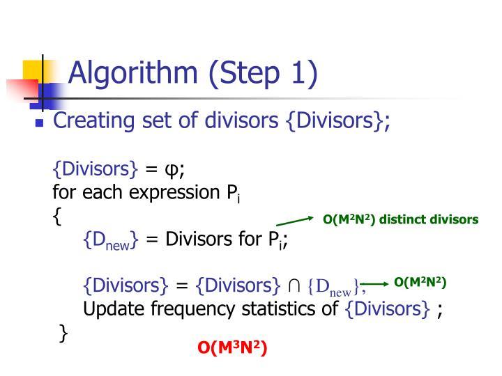Algorithm (Step 1)