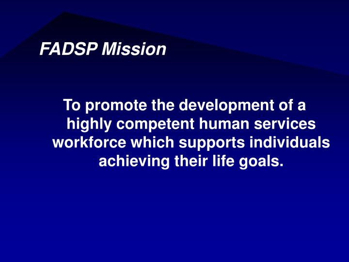 FADSP Mission