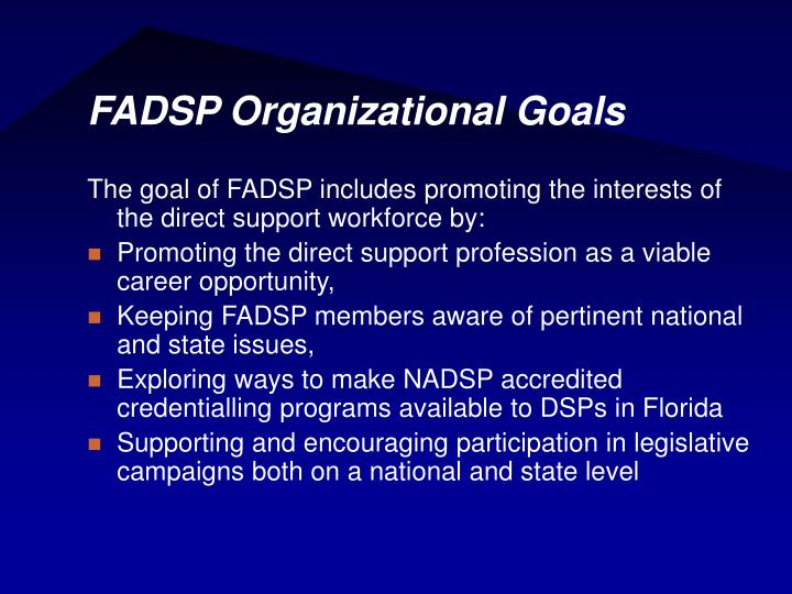 FADSP Organizational Goals