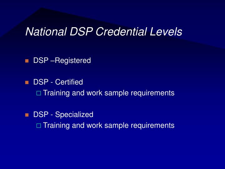 National DSP Credential Levels
