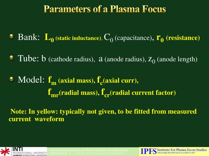 Parameters of a plasma focus