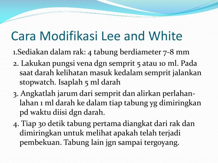 Cara Modifikasi Lee and White