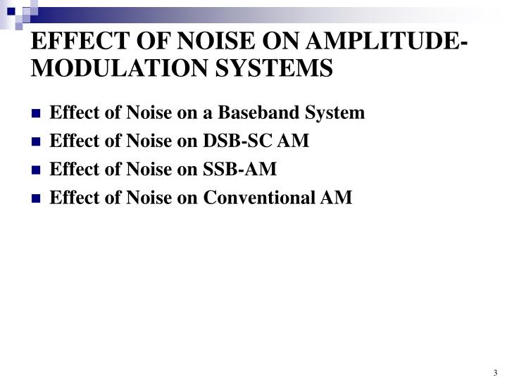 Effect of noise on amplitude modulation systems