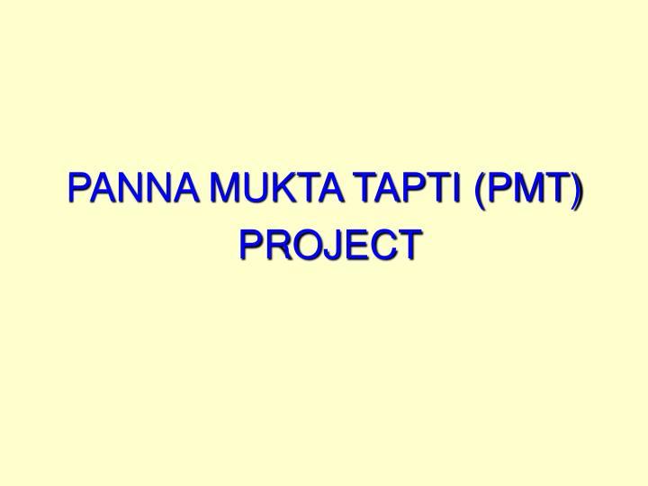 PANNA MUKTA TAPTI (PMT)