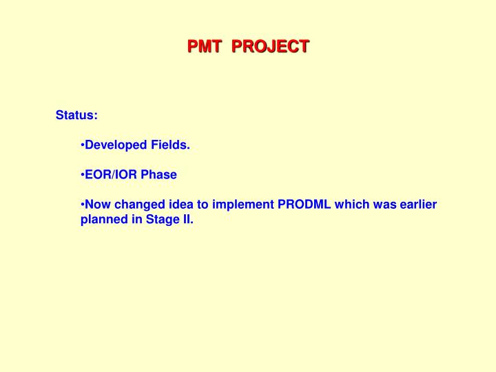 PMT  PROJECT