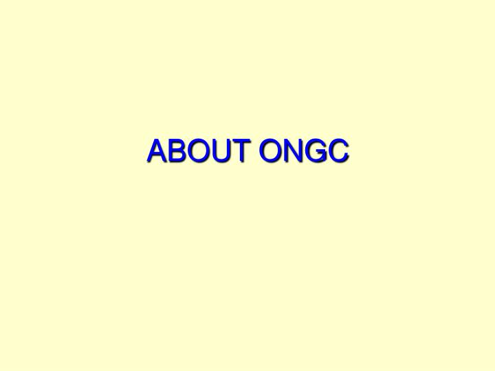 ABOUT ONGC