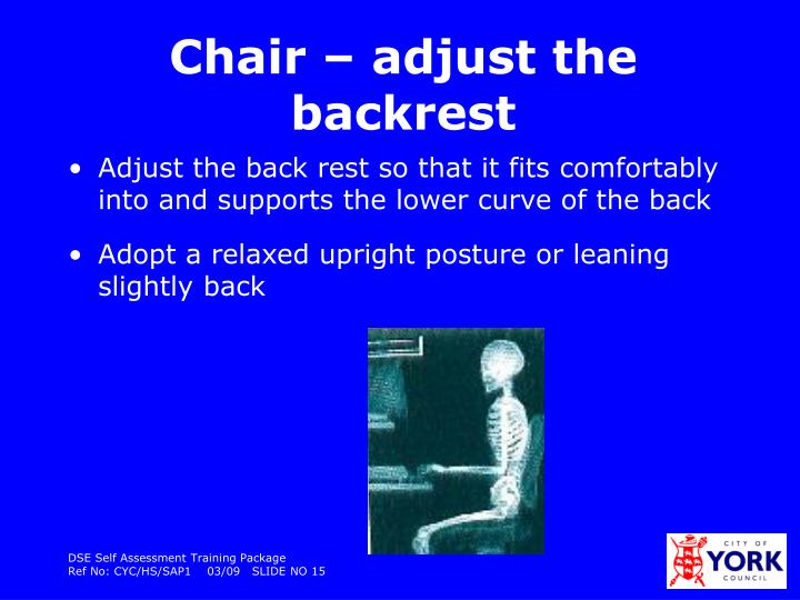 Chair – adjust the backrest